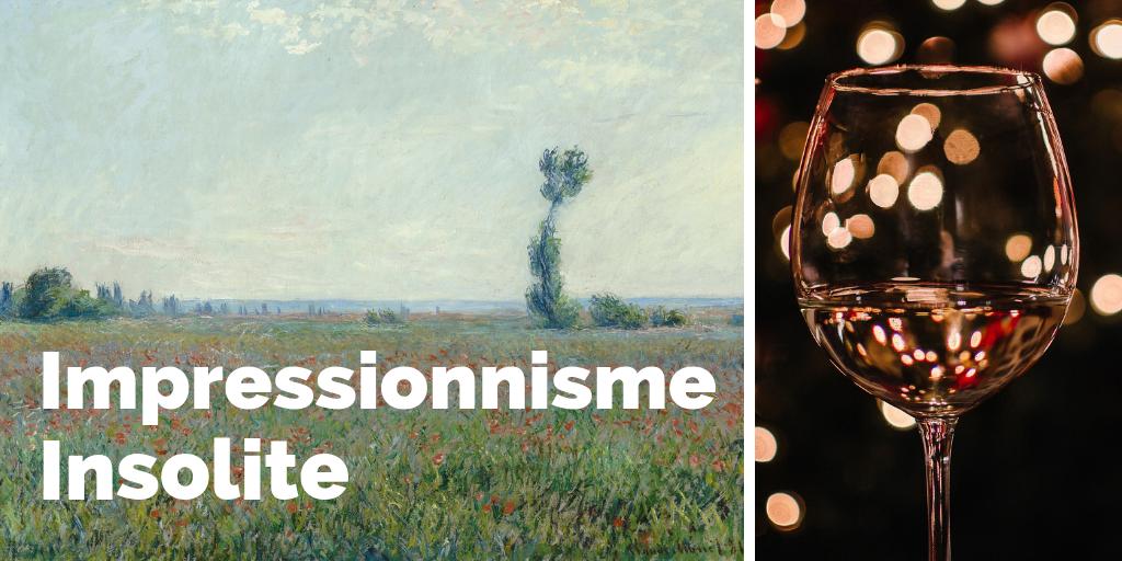Soirée Impressionnisme Insolite